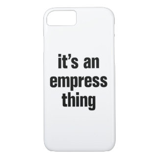 its an empress thing iPhone 8/7 case