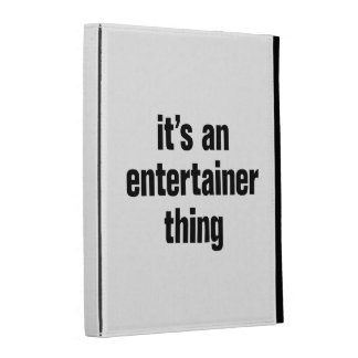 its an entertainer thing iPad folio cases