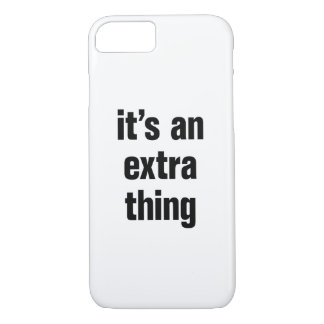 its an extra thing iPhone 8/7 case