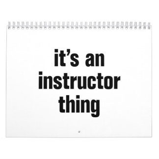 its an instructor thing calendar