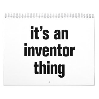 its an inventor thing calendar