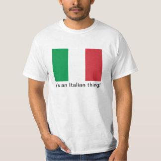 It's an Italian Thing T-Shirt