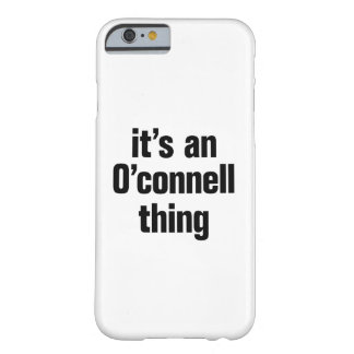 its an o connell thing barely there iPhone 6 case