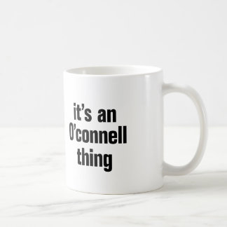 its an o connell thing coffee mug