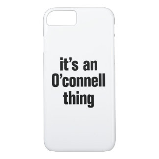 its an o connell thing iPhone 7 case