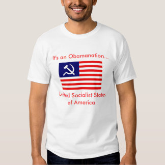 It's an Obamanation... USSA T Shirts