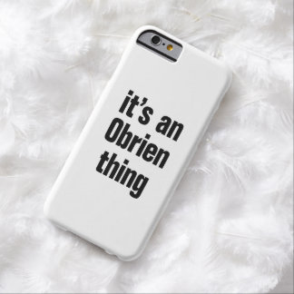 its an obrien thing barely there iPhone 6 case