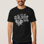 It's An O'Kane Thing (Dark) Shirt