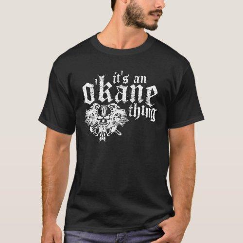 Its An OKane Thing Dark T_Shirt
