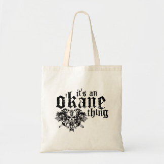 It's An O'Kane Thing Tote Bag
