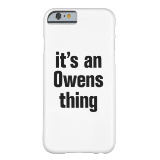 its an owens thing barely there iPhone 6 case