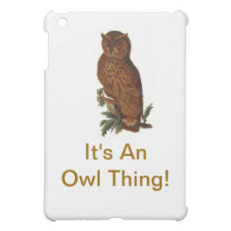 It's An Owl Thing iPad Mini Cover