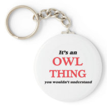 It's an Owl thing, you wouldn't understand Keychain
