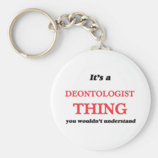 It's and Deontologist thing, you wouldn't understa Keychain