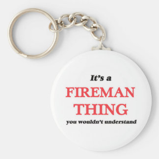 It's and Fireman thing, you wouldn't understand Keychain