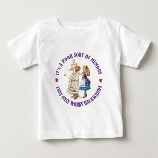IT'S APOOR MERMORY THAT ONLY WORKS BACKWARDS! BABY T-Shirt