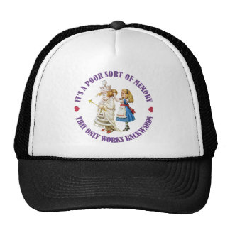 IT'S APOOR MERMORY THAT ONLY WORKS BACKWARDS! TRUCKER HAT