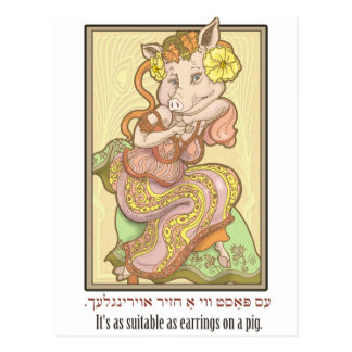 It's as suitable as earrings on a pig. postcard