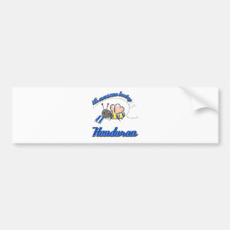 It's awesome beeing Honduran Bumper Sticker