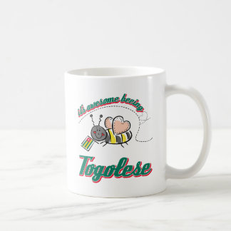 It's awesome beeing Togolese Coffee Mug