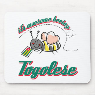 It's awesome beeing Togolese Mouse Pad