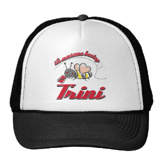 It's awesome beeing Trini Trucker Hat