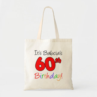 It's Babcia's 60th Birthday Fun and Colorful Tote