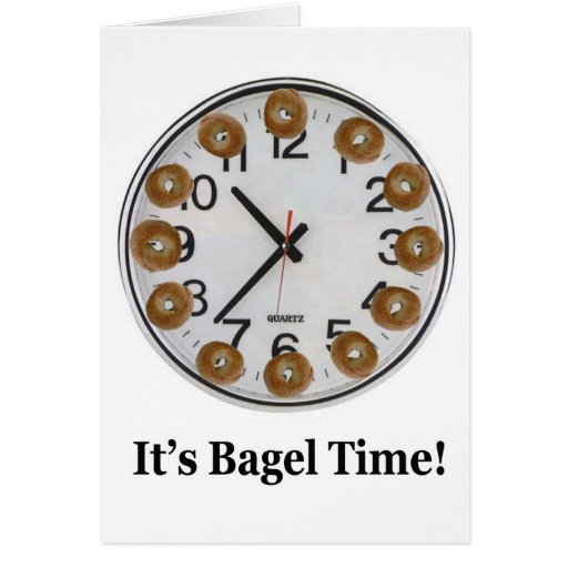 It's Bagel Time! Greeting Card