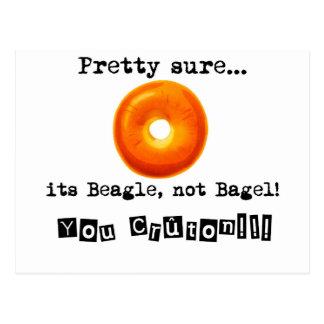 Its Beagle emergency bagel Postcard