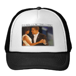 its been a long time coming obama michelle trucker hat