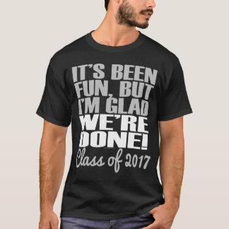 It's Been Fun Class of 2017 Graduation Seniors T-Shirt