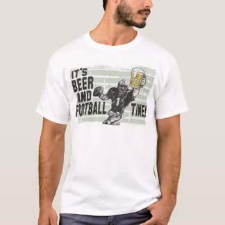 It's Beer & Football Time T-shirts and Gifts