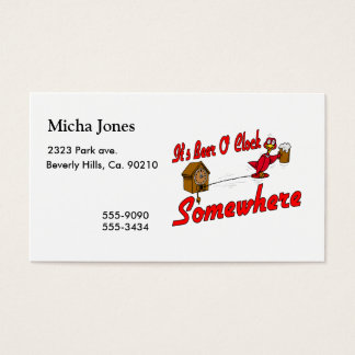 It's Beer O Clock Somewhere Business Card