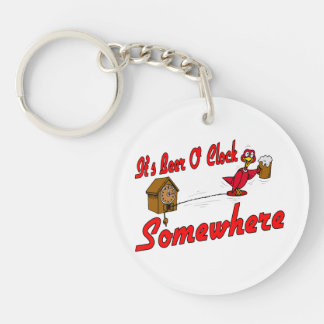 It's Beer O Clock Somewhere Acrylic Key Chains