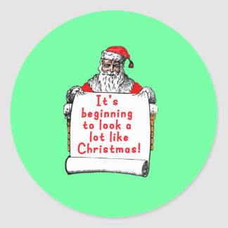 It's Beginning to Look a lot like Christmas Classic Round Sticker