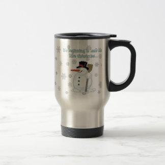 Its Beginning To Look Christmas Snowman Travel Mug