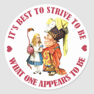 IT'S BEST TO BE WHAT ONE APPEARS TO BE CLASSIC ROUND STICKER