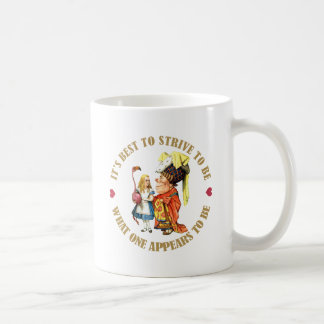 IT'S BEST TO BE WHAT ONE APPEARS TO BE COFFEE MUG
