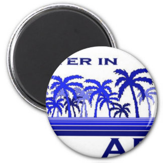Its Better in Africa 2 Inch Round Magnet