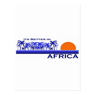 Its Better in Africa Postcard