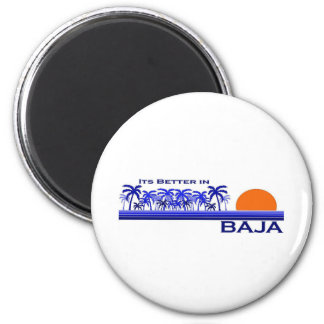 It's Better in Baja 2 Inch Round Magnet