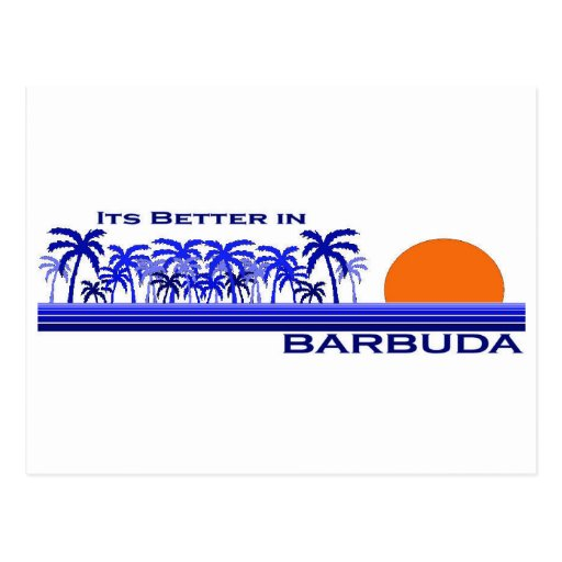 Its Better in Barbuda Postcard
