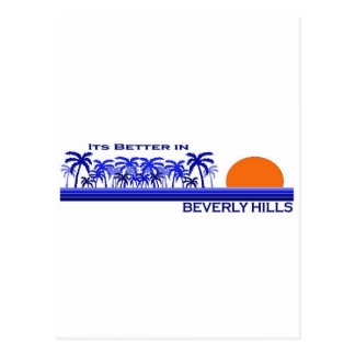 Its Better in Beverly Hills, California Postcard