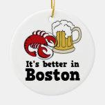 It's Better in Boston ormanent Ceramic Ornament