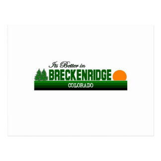 Its Better in Breckenridge, Colorado Postcard