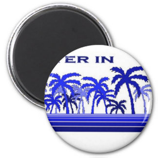 Its Better in Capetown 2 Inch Round Magnet