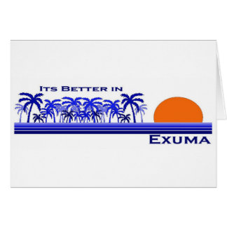 Its Better in Exuma, Bahamas Card
