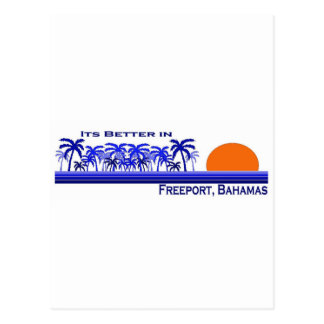 Its Better in Freeport, Bahamas Postcard