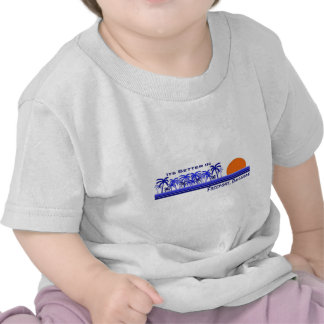Its Better in Freeport Bahamas Tee Shirts