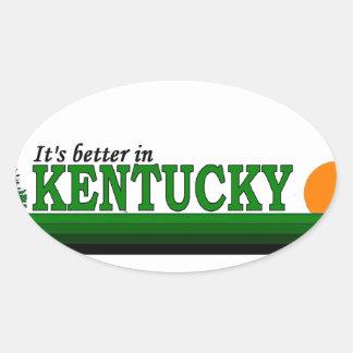 Its Better in Kentucky Oval Sticker